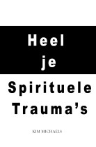 DUTCH EBOOK: Heel je Spirituele Trauma's