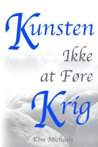 DANISH E-BOOK: Kunsten Ikke at Føre Krig