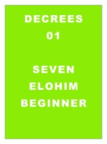 DECREE 01: Decrees to the Elohim Beginner