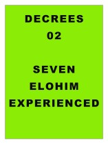 DECREE 02: Decrees to Elohim, Experienced