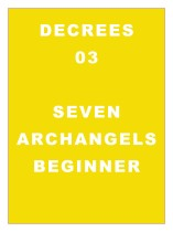 DECREE 03: Decrees to the Archangels Beginner