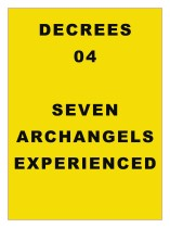 DECREE 04: Decrees to Archangels, Experienced