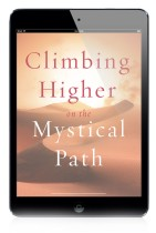 EBOOK: Climbing Higher on the Mystical Path