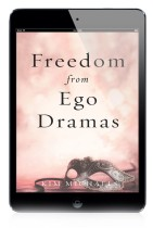 EBOOK: Freedom from Ego Dramas