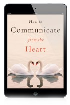 EBOOK: How to Communicate from the Heart