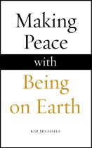 EBOOK:Making Peace with Being on Earth