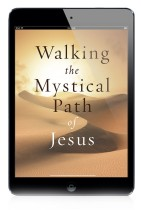 EBOOK: Walking the Mystical Path of Jesus