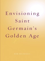 EBOOK: Envisioning Saint Germain's Golden Age