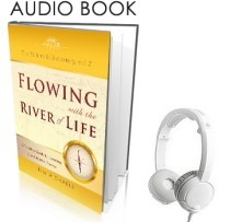 Flowing with the River of Life (Audio Book)