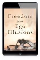 EBOOK: Freedom from Ego Illusions