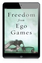 EBOOK: Freedom from Ego Games