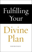 Fulfilling Your Divine Plan