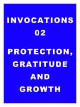 Invocations 02: Protection, Gratitude, Growth