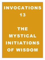 Invocations 13: Mystical Initiations of Wisdom