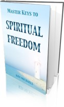 Master Keys to Spiritual Freedom