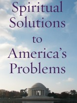 Spiritual Solutions to America's Problems