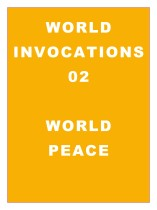 World Invocations 02: Invoking World Peace
