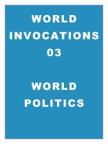 World Invocations 03: Invoking Changes in World Politics