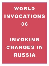World Invocations 06: Invoking Changes in Russia