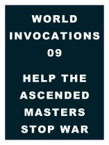 World Invocations 09: Help the Ascended Masters Stop War