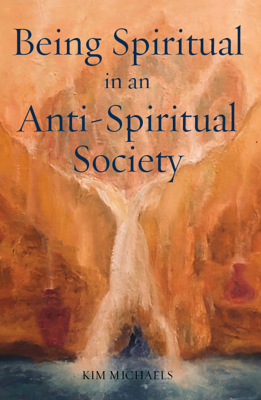 Being Spiritual in an Anti-Spiritual Society