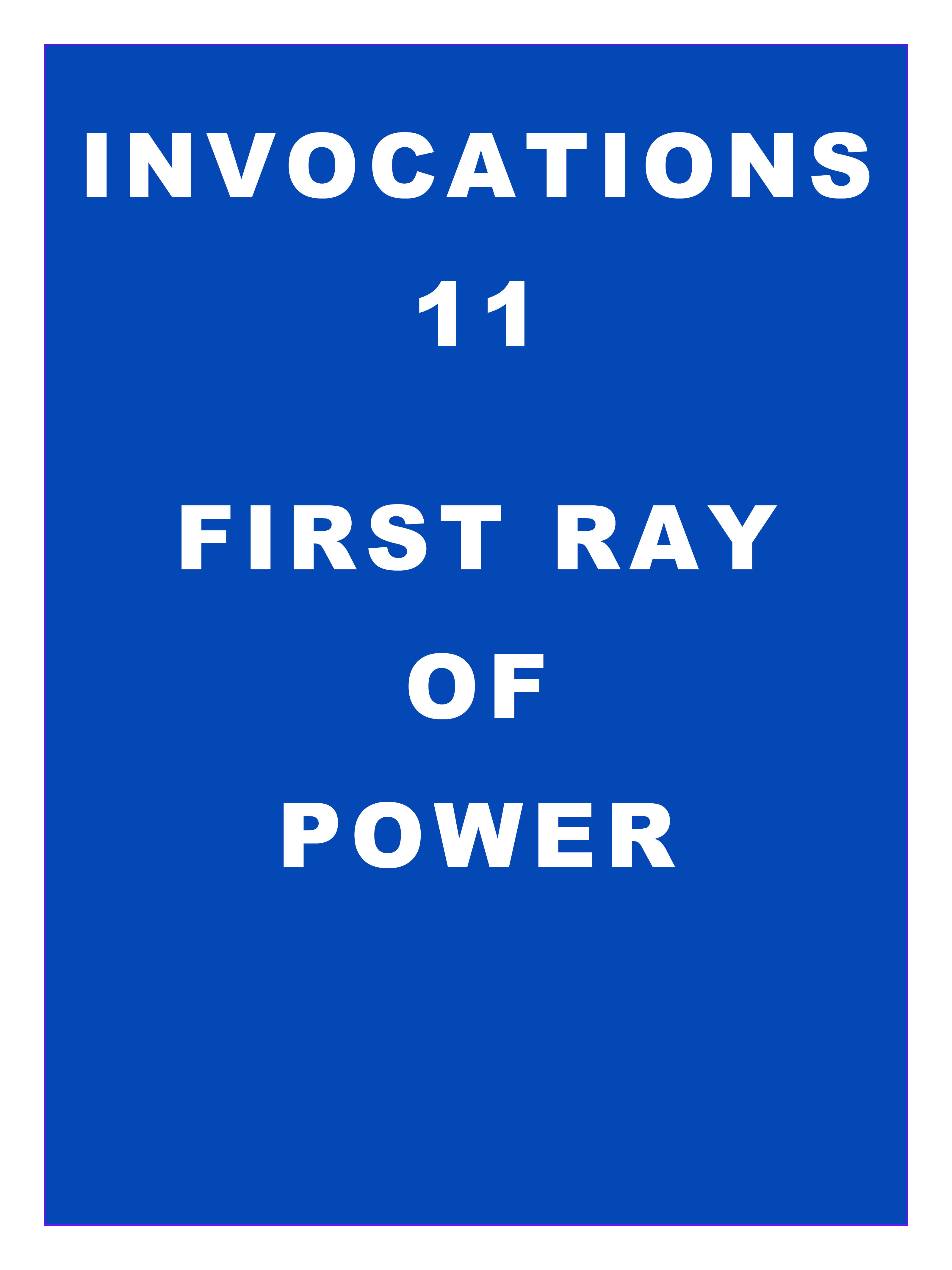 Invocations 11: First Ray of Power