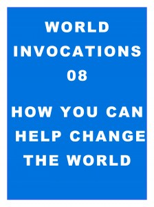 World Invocations 08: How You Can Help Change the World
